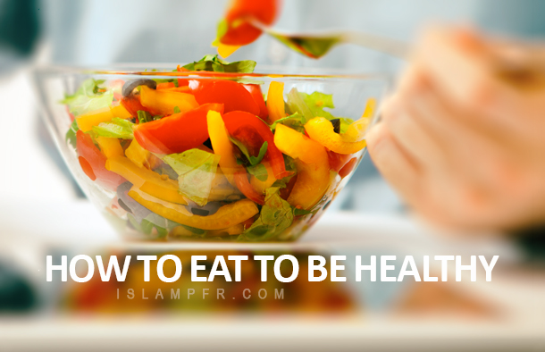 How to eat to be healthy