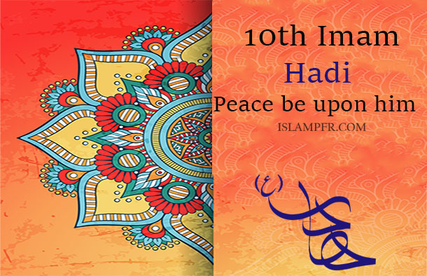 10th Imam- Al-Hadi (PBUH)