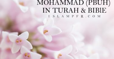 Muhammad (PBUH) in Turah & Bible