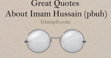 Great Quotes about Imam Hussain (pbuh)