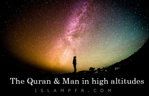 The Quran & Man in high altitudes