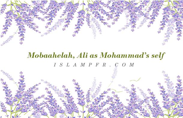 Mobaahelah, Ali as Mohammad's self