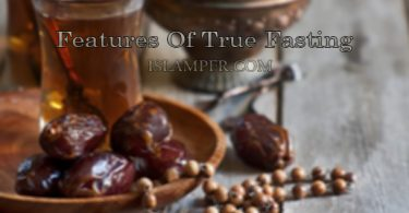 Features Of True Fasting