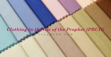 Clothing in the life of the Prophet (PBUH)