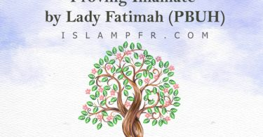 Proving Imamate by Lady Fatimah (PBUH)