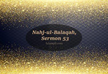 Nahj-ul-Balaqah, Sermon 53