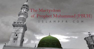 The Martyrdom of Prophet Muhammad (PBUH)