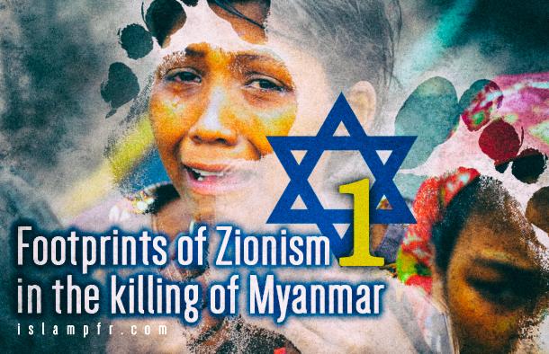 Footprints of Zionism in the killing of Myanmar 1