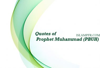 Quotes of Prophet Muhammad (PBUH)