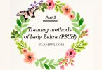 Training methods of Lady Zahra (PBUH)- Part 3
