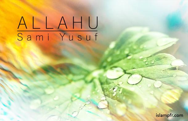 Allahu by Sami Yusuf