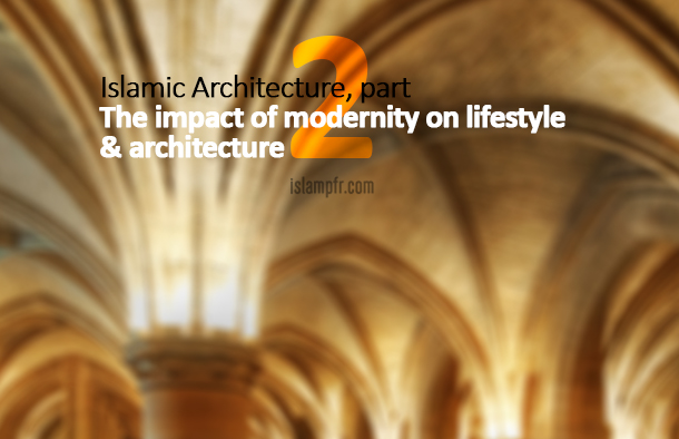 Islamic Architecture - part 2