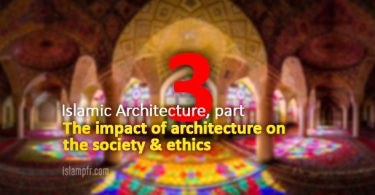 Islamic Architecture - part 3