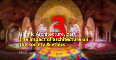 Islamic Architecture - part 3