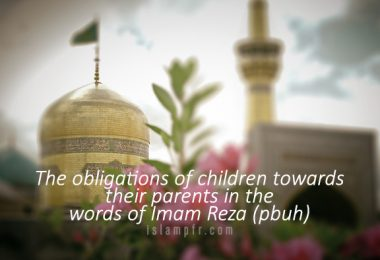 The obligations of children in the words of Imam Reza (pbuh)