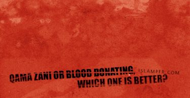 Qama Zani or blood donating, which one is better?