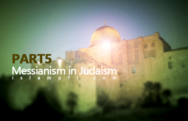 Messianism in Judaism 5