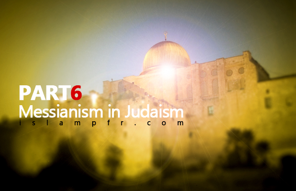 Messianism in Judaism 6