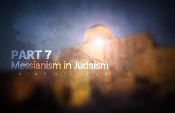 Messianism in Judaism 7
