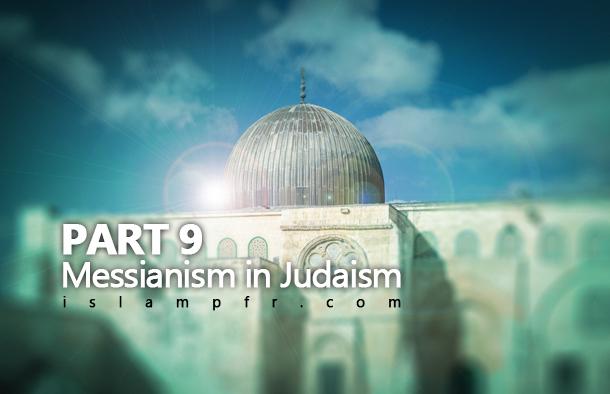 Messianism in Judaism 9