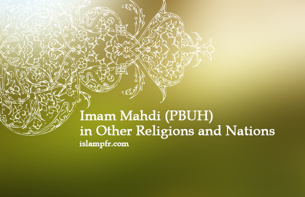 Imam Mahdi (PBUH) in Other Religions and Nations