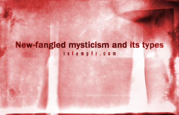 New-fangled mysticism and its types