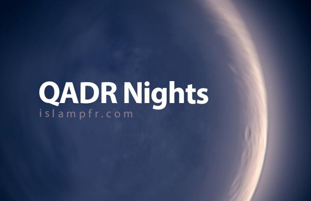 Hadith about Qadr night