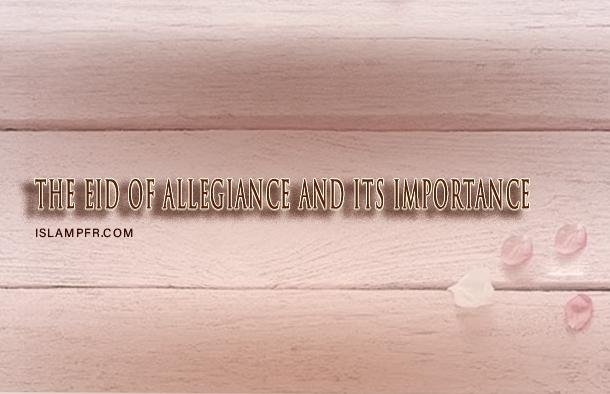 the Eid of Allegiance